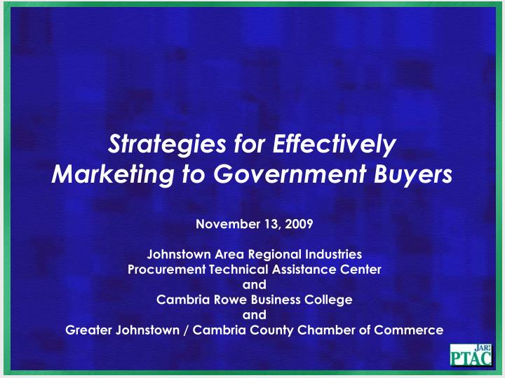 strategies for effectively marketing to government buyers n.