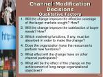 channel modification decisions qualitative factors