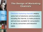 the design of marketing channels10