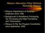 missouri alternative filing methods marketing strategy2