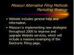 missouri alternative filing methods marketing strategy4