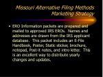 missouri alternative filing methods marketing strategy6