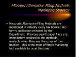 missouri alternative filing methods marketing strategy7