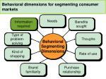 behavioral dimensions for segmenting consumer markets