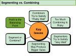 segmenting vs combining