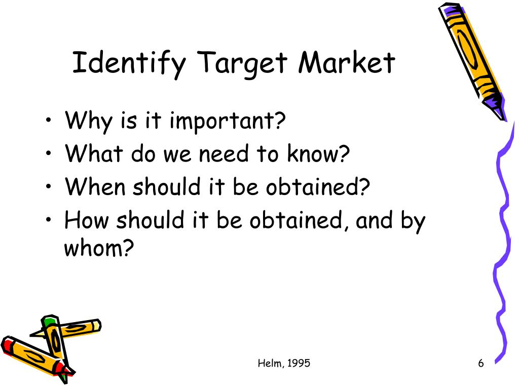 Identify Target Market