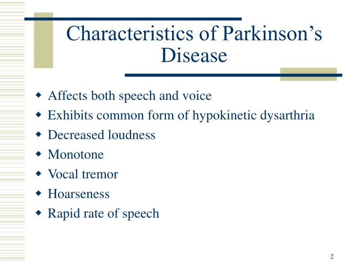 Characteristics of parkinson s disease