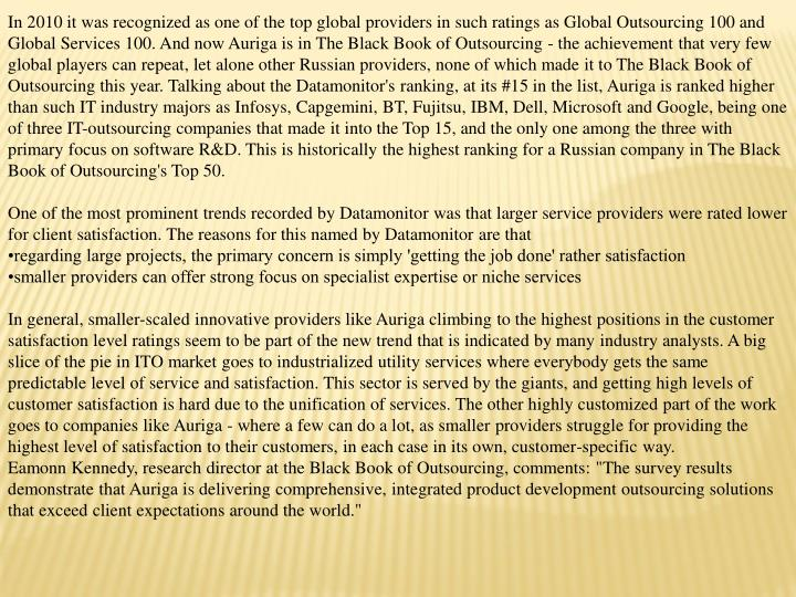 In 2010 it was recognized as one of the top global providers in such ratings as Global Outsourcing 1...