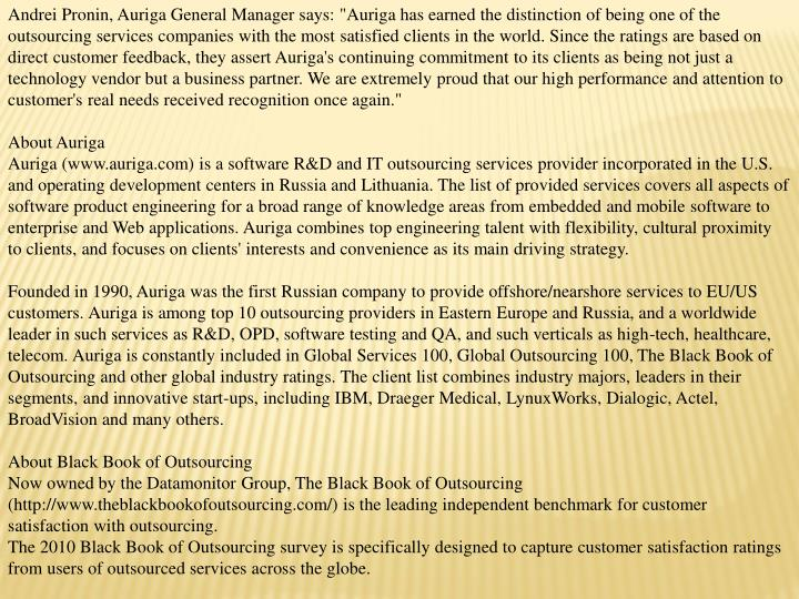 """Andrei Pronin, Auriga General Manager says: """"Auriga has earned the distinction of being one of the o..."""
