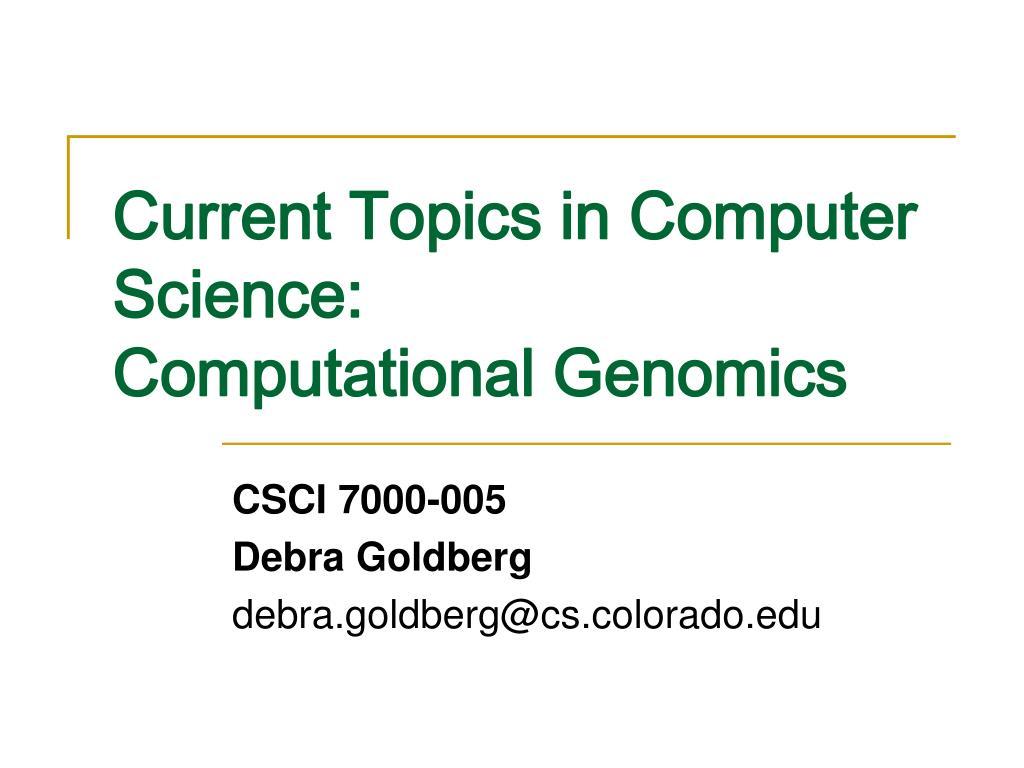 current topics in computer science computational genomics l.