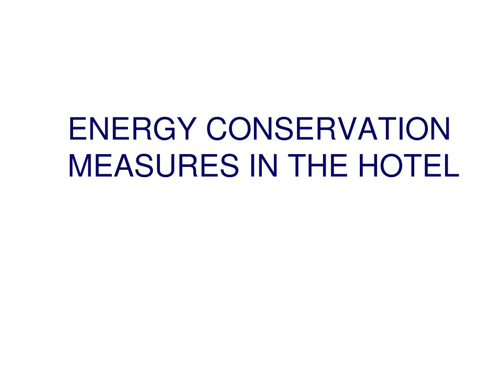 energy conservation measures in the hotel l.