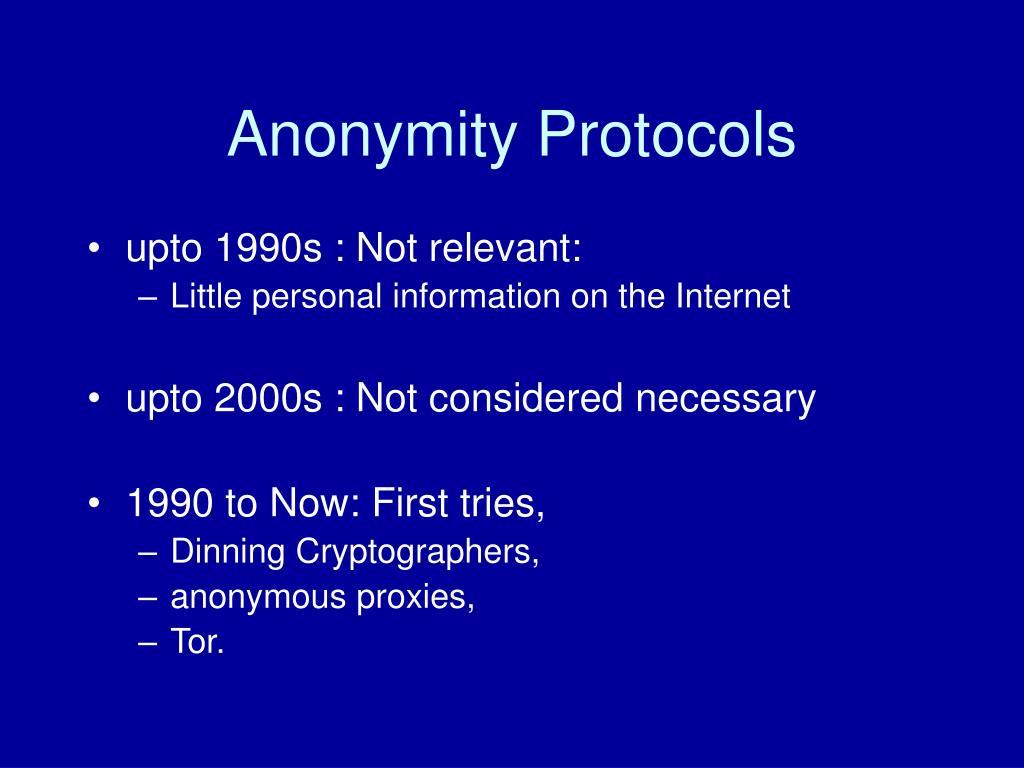 Anonymity Protocols