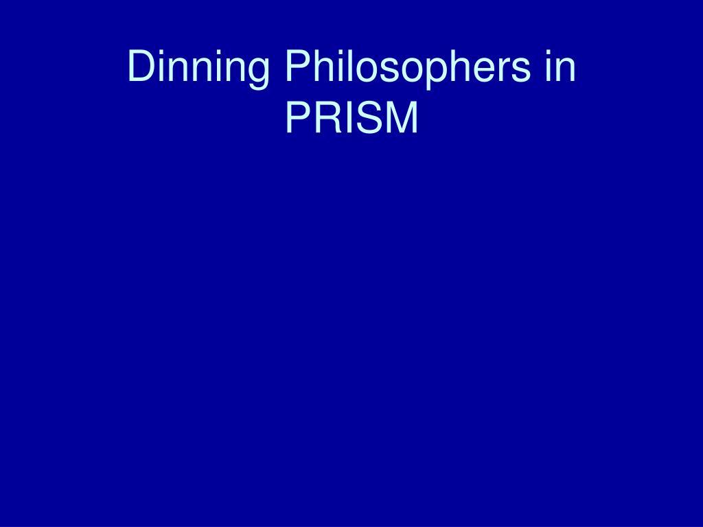 Dinning Philosophers in PRISM