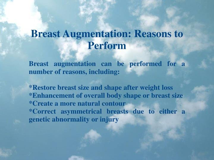 Breast Augmentation: Reasons to Perform