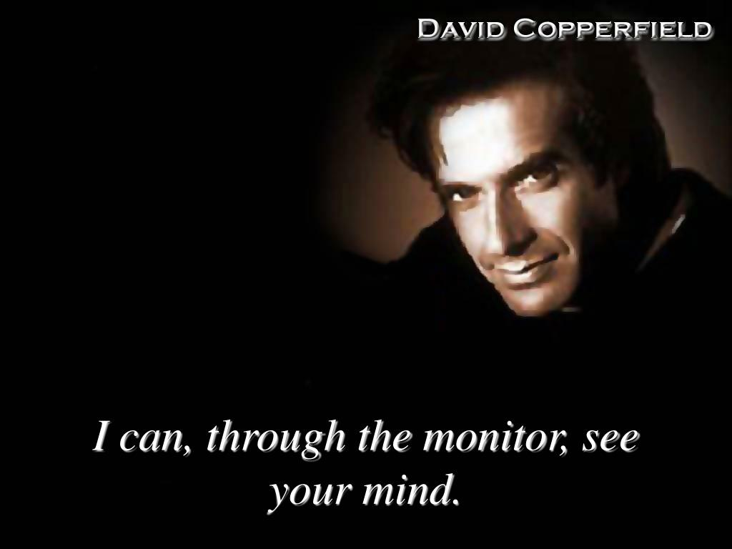 I can, through the monitor, see your mind