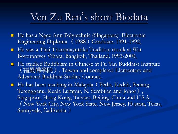 Ven zu ren s short biodata