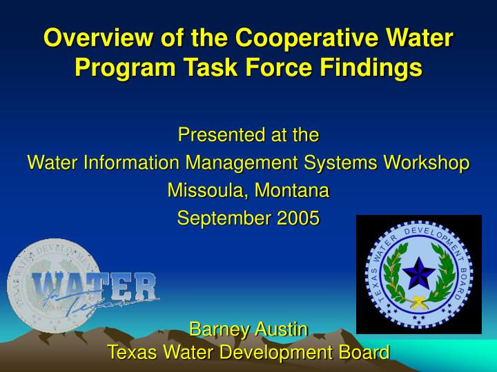 overview of the cooperative water program task force findings n.