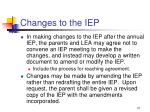 changes to the iep