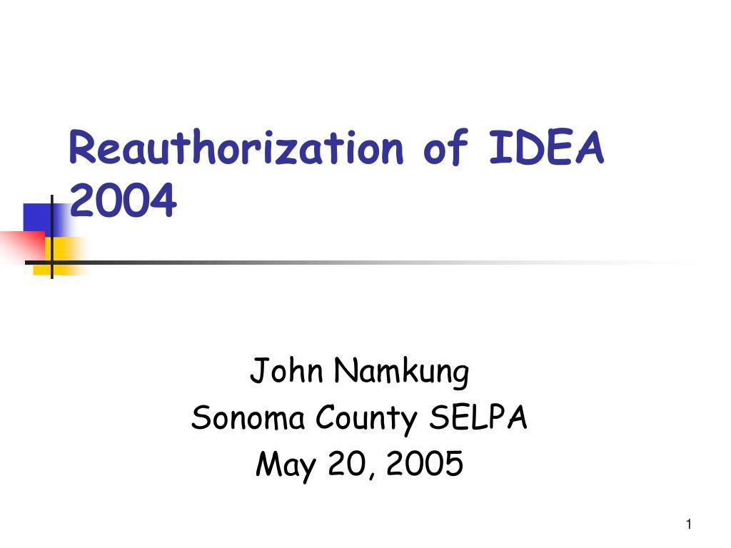 reauthorization of idea 2004 l.