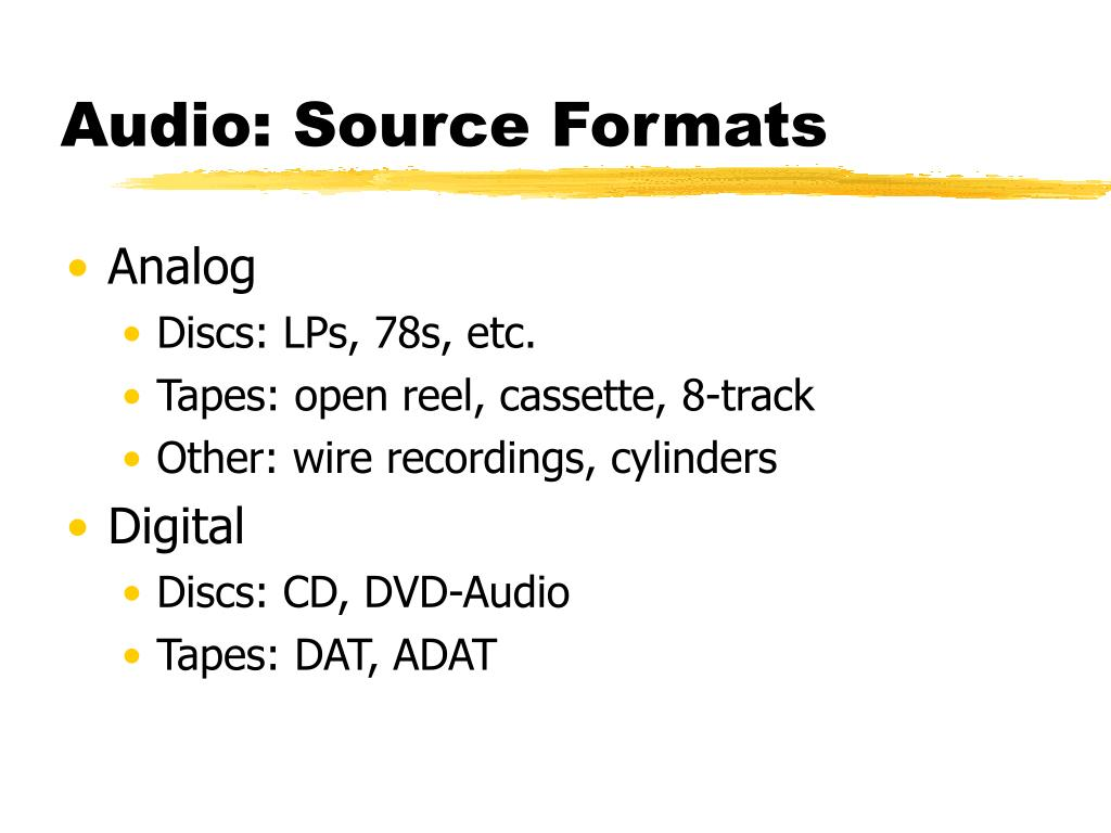 Audio: Source Formats