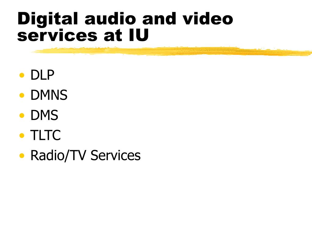 Digital audio and video services at IU
