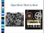 open reel reel to reel