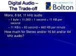 digital audio the trade off