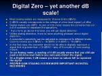 digital zero yet another db scale