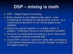 dsp mixing is math