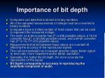 importance of bit depth