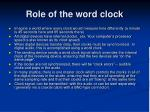 role of the word clock