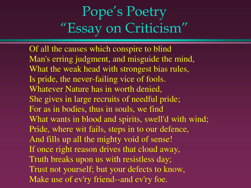 essay on poetry pope Essay writing guide learn the art  wilfred owen and jessie pope,  if i read owen's poetry before pope's poetry before deciding to go to war i would refuse to.