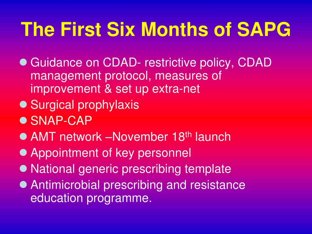 The First Six Months of SAPG