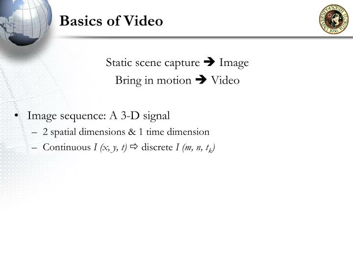 Basics of video