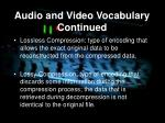 audio and video vocabulary continued