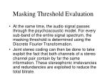 masking threshold evaluation