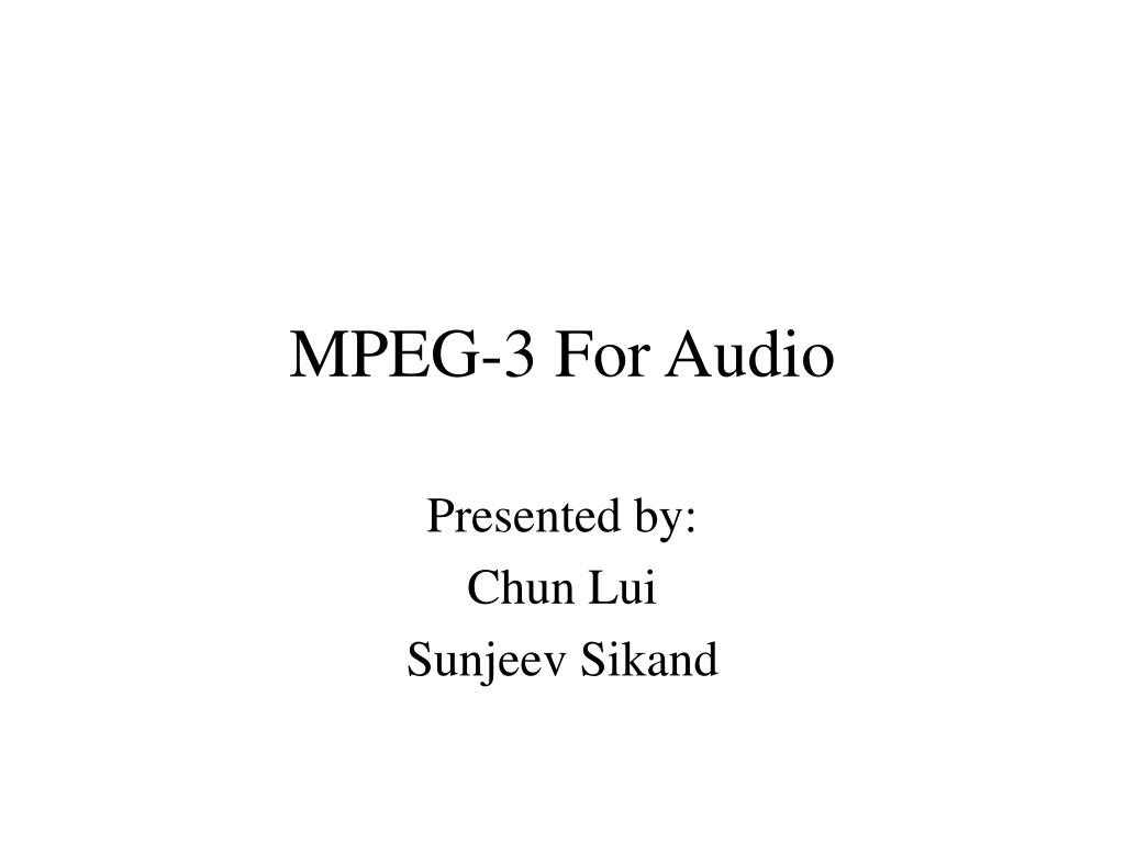 mpeg 3 for audio l.