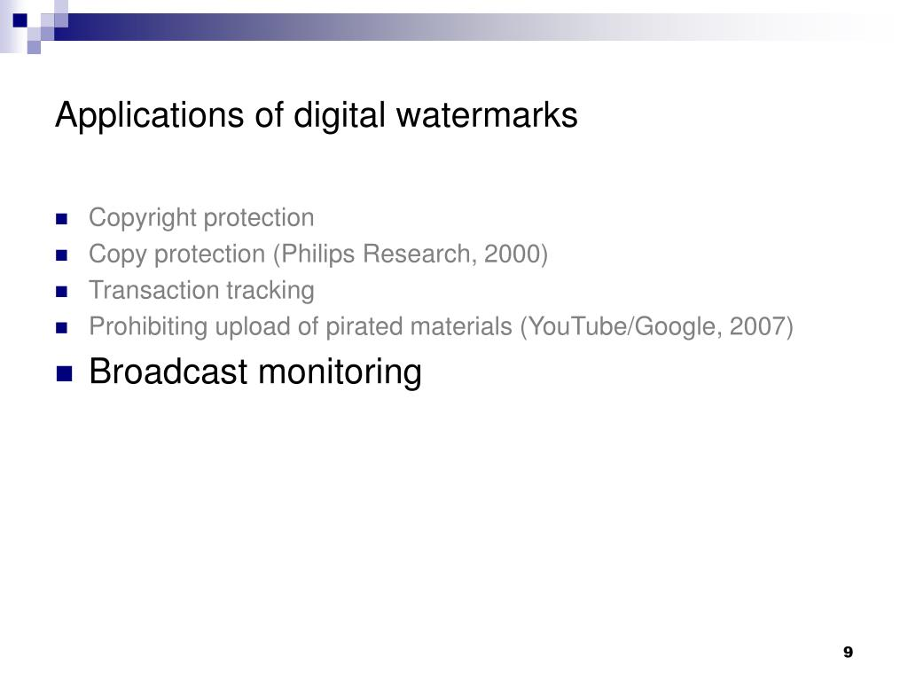 Applications of digital watermarks