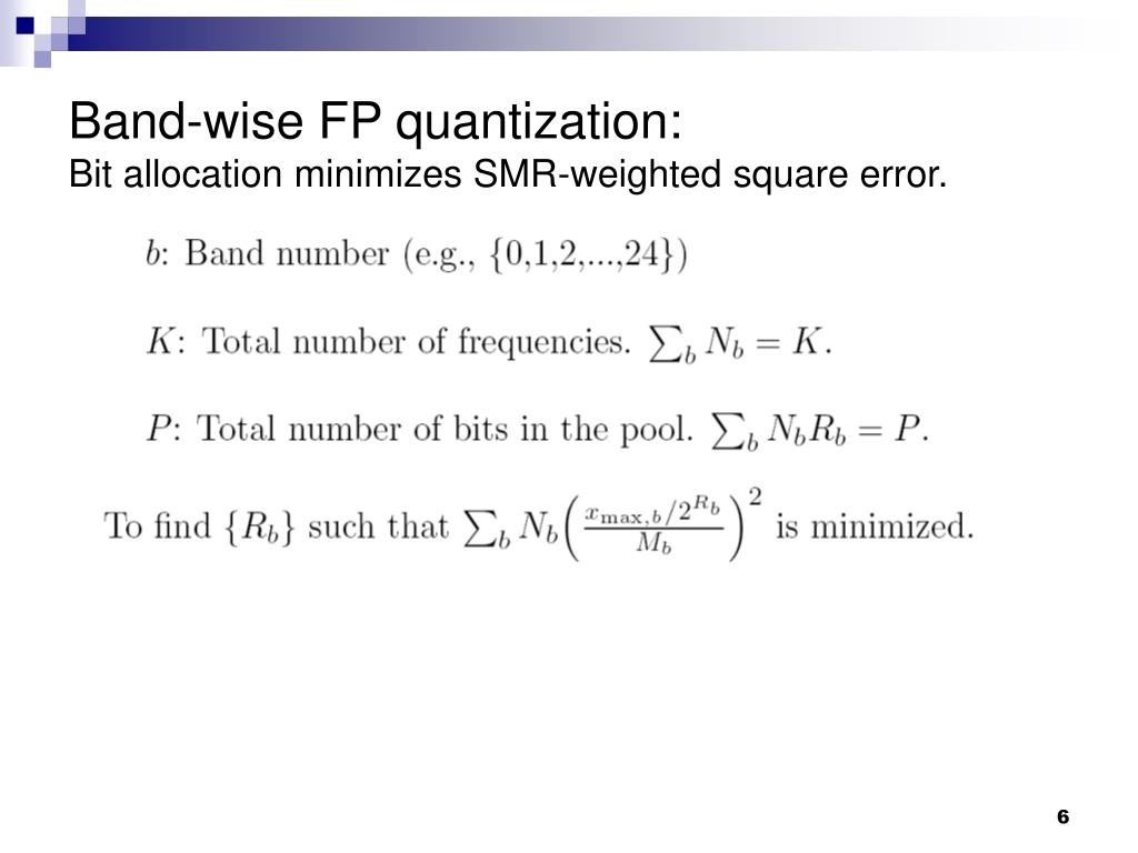 Band-wise FP quantization: