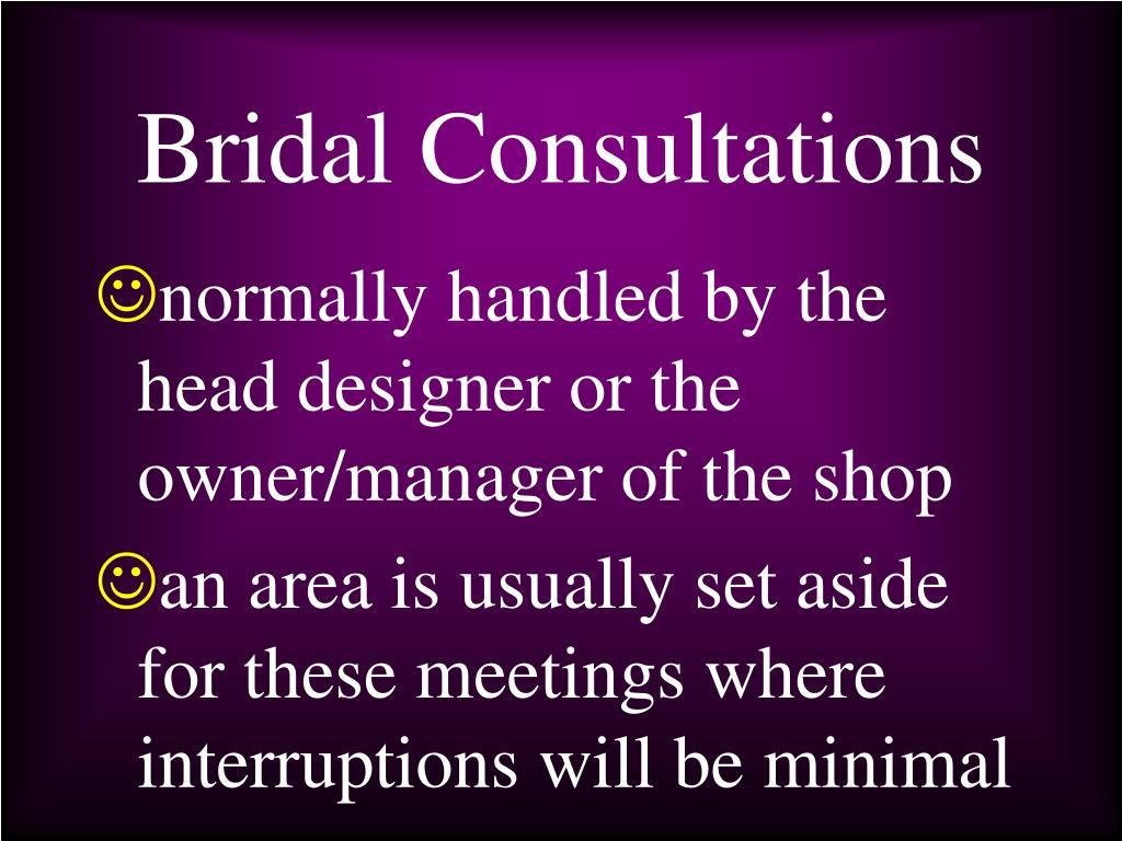 Bridal Consultations
