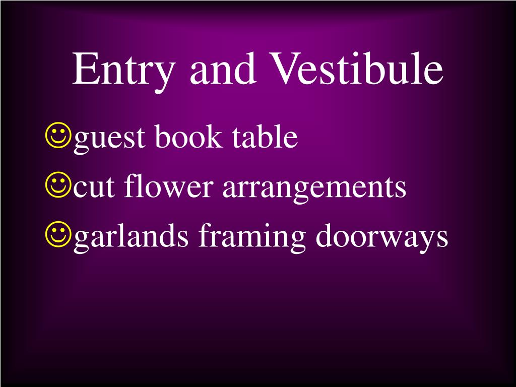 Entry and Vestibule