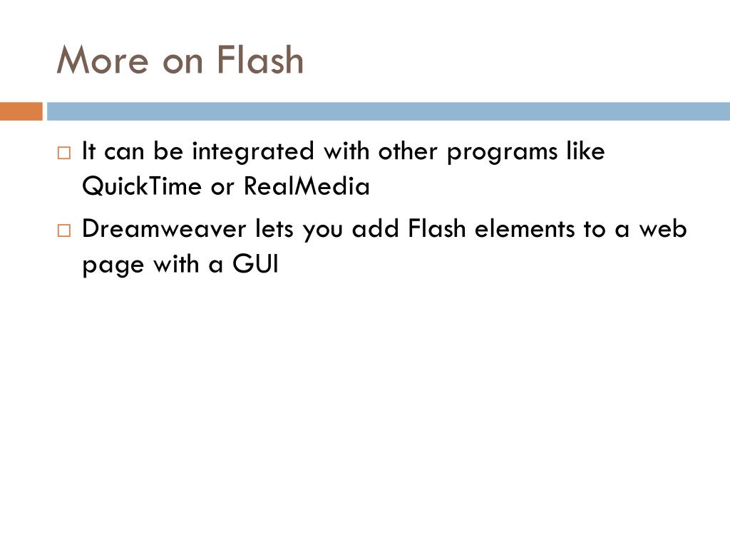 More on Flash