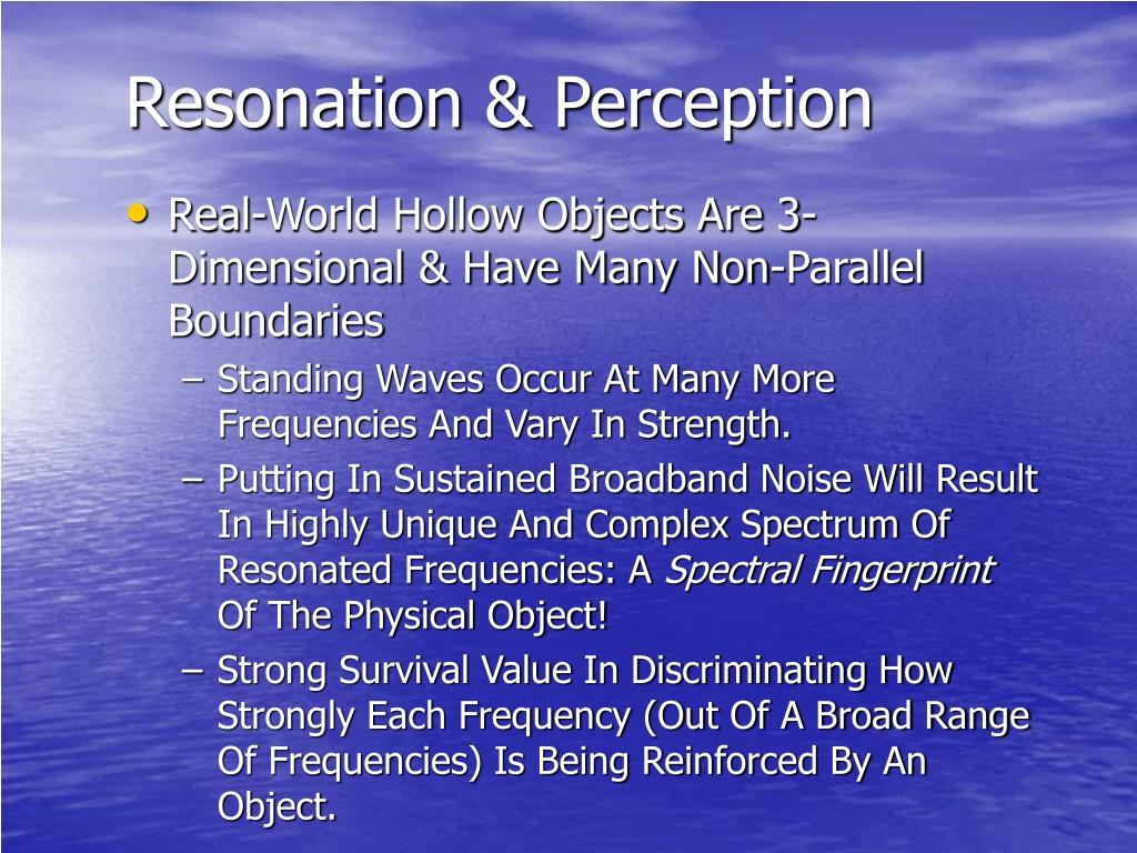 Resonation & Perception