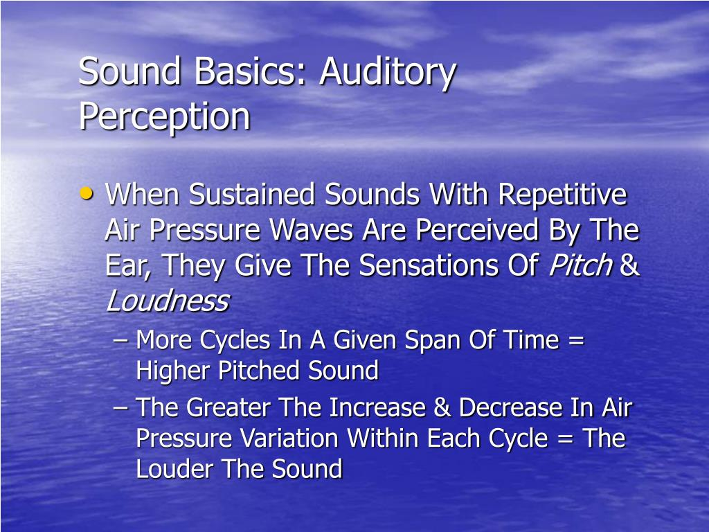 Sound Basics: Auditory Perception