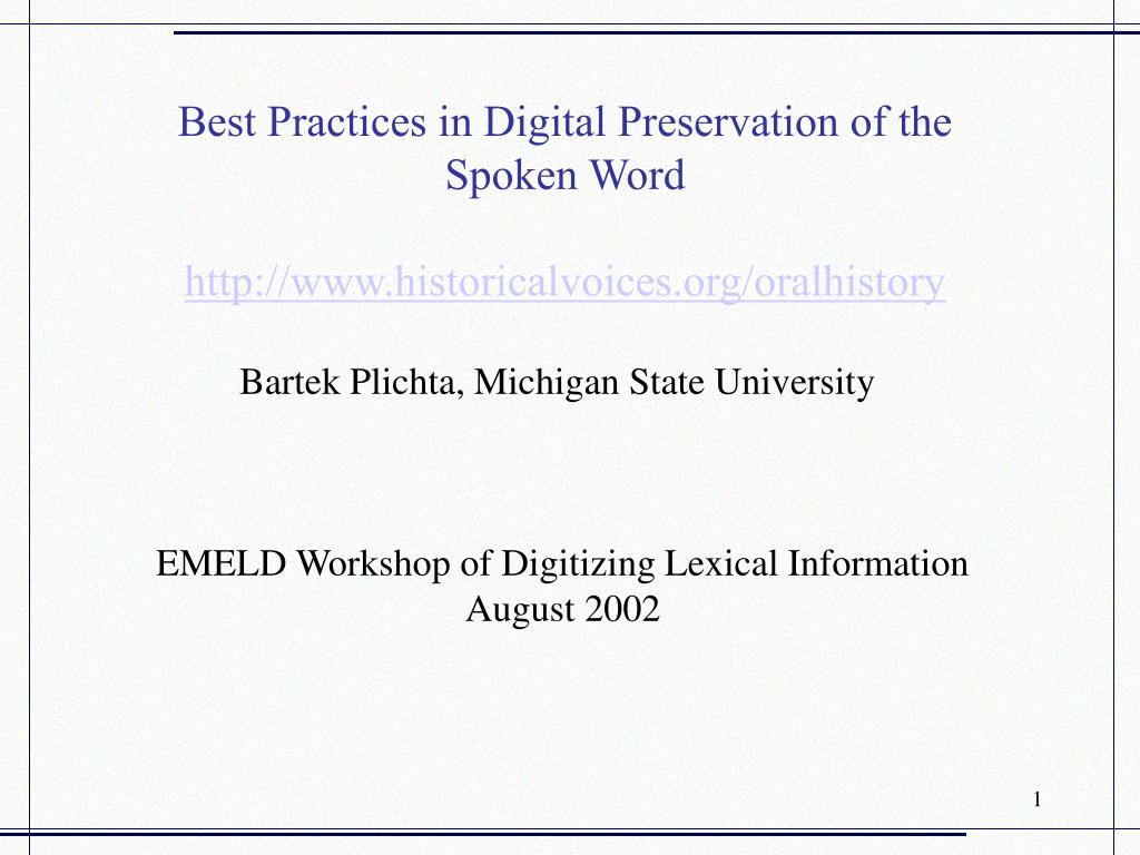 best practices in digital preservation of the spoken word http www historicalvoices org oralhistory l.