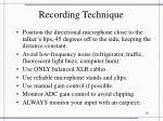 recording technique