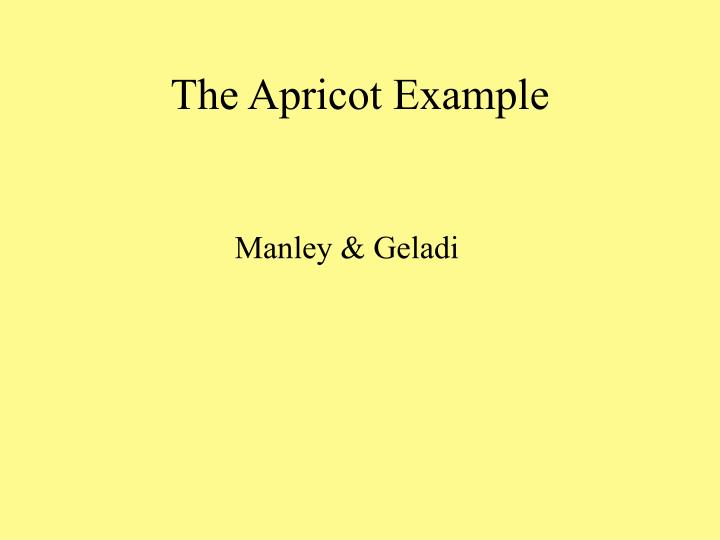 The Apricot Example