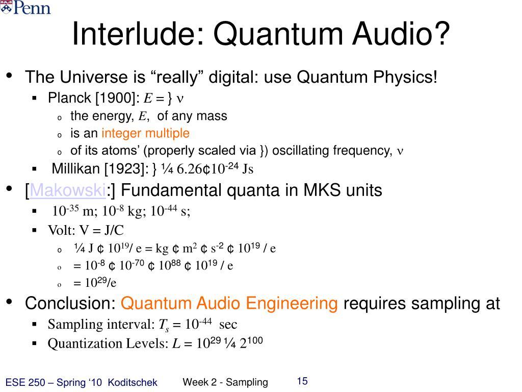 Interlude: Quantum Audio?