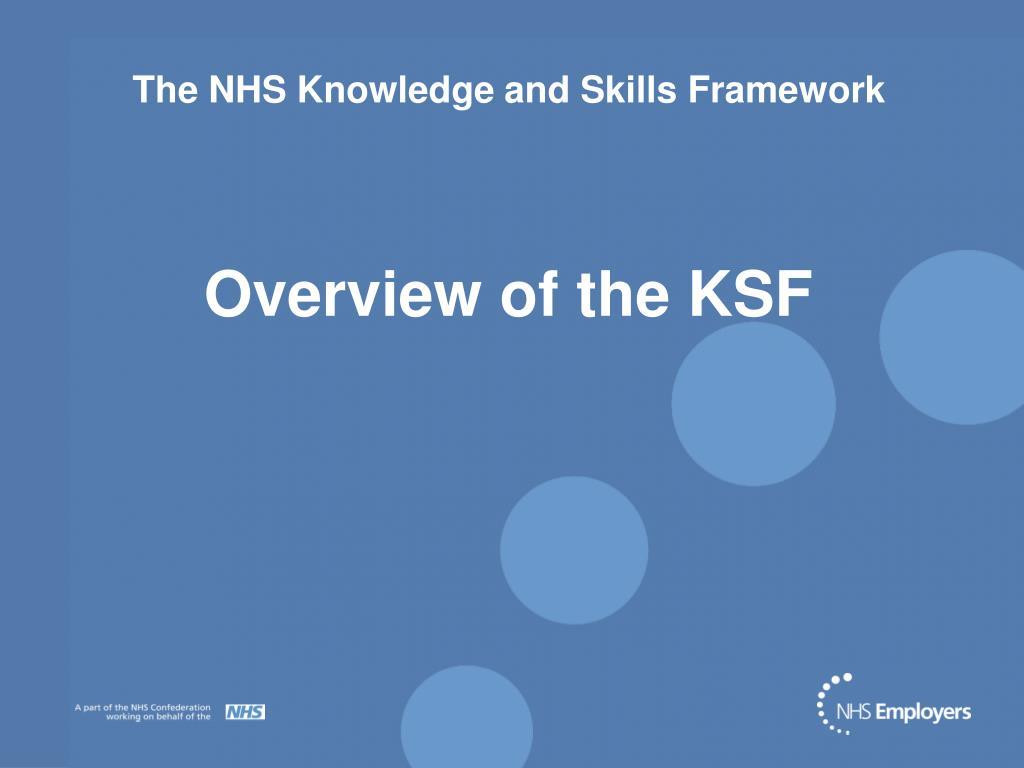 the nhs knowledge and skills framework l.