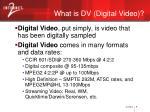 what is dv digital video